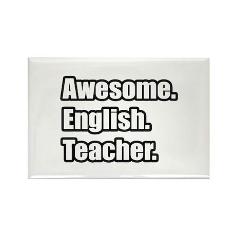 """awesome English Teacher"" Rectangle Magnet By Teachershirts"