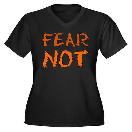 Fear Not Women's Plus Size V-Neck T-Shirt