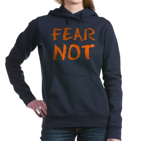 Fear Not Women's Hooded Sweatshirt