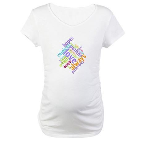 Love Never Fails Maternity T-Shirt