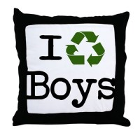 I recycle boys! Throw Pillow by boogiemonst