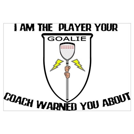 Lacrosse Goalie Warned Wall Decal