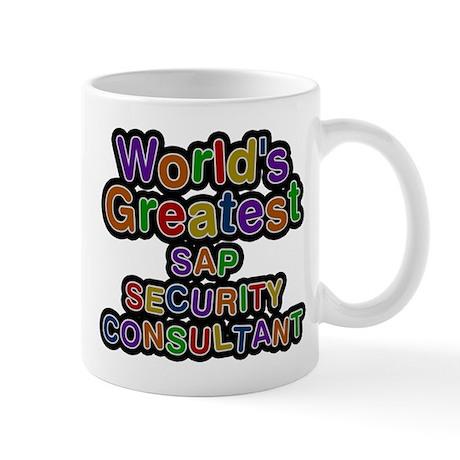 Worlds Greatest SAP SECURITY CONSULTANT Mugs by namestuff_worldsgreatestjobs_sz