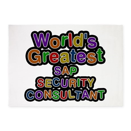 Worlds Greatest SAP SECURITY CONSULTANT 5x7 Are by namestuff_worldsgreatestjobs_sz