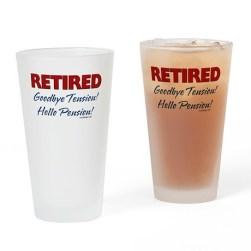 Retired: Goodbye Tension Hello Pension Fun Drinking Glasses