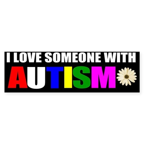Download I love someone with autism 3 Sticker (Bumper) by ...