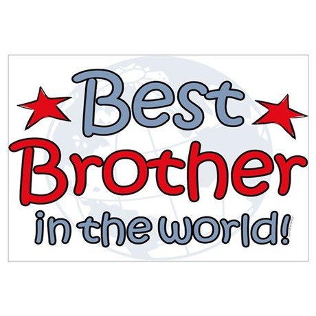 Best Brother Globe Wall Art Poster