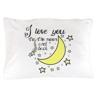 I love you to the moon and back Pillow Case by Sweetsisters
