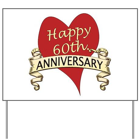 60th Wedding Anniversary 60th Wedding Anniversary Yard