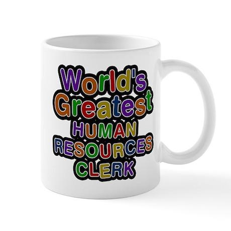 Worlds Greatest HUMAN RESOURCES CLERK Mugs by namestuff_worldsgreatestjobs_eh
