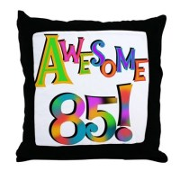 Happy 85Th Birthday Happy 85th Birthday Pillows, Happy ...
