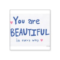 You Are Beautiful Bumper Stickers | Car Stickers, Decals ...