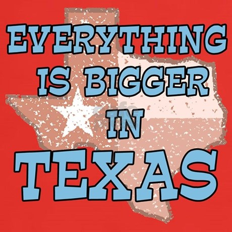 Everything Is Bigger In Texas Clothing Everything Is