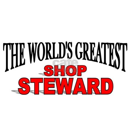 The Worlds Greatest Shop Steward Baseball Cap by