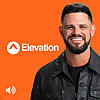 Elevation Church with Steven Furtick Podcast