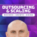 Outsourcing and Scaling with Nathan Hirsch