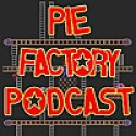 Pie Factory Podcast