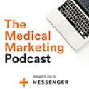 The Medical Marketing Podcast