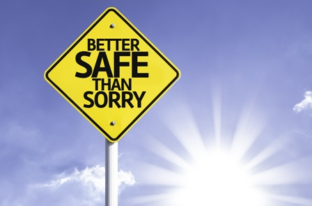 Better Safe Than Sorry 3