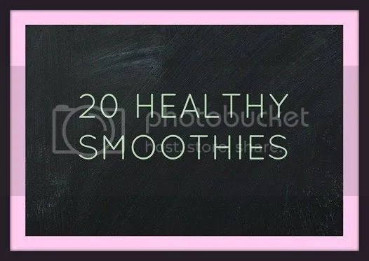 photo 20 Smoothie Recipes.jpg