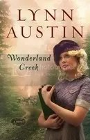 Wonderland Creek by Lynn Austin, photo from www.lynnaustin.org
