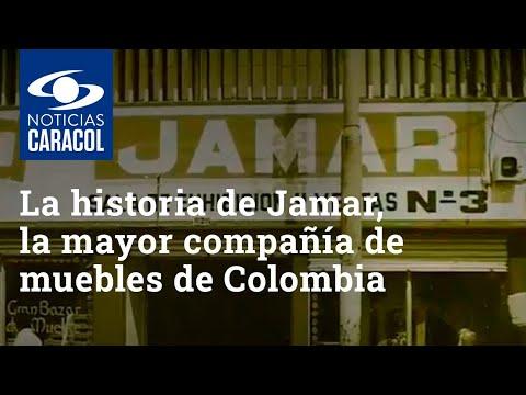 La historia de Jamar, la mayor compañía de muebles de Colombia
