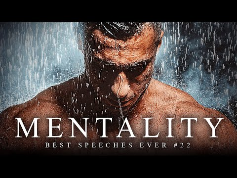 Best Motivational Speech Compilation EVER #22 - MENTALITY | 30-Minutes of the Best Motivation