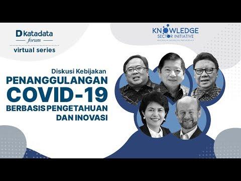 "Katadata Forum Virtual Series ""Penanggulangan Covid-19 Berbasis Pengetahuan Dan Inovasi"""