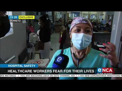 Healthcare workers fear for their lives