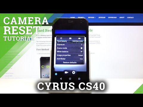 How to Reset Camera in CYRUS CS40 – Restore Camera Defaults