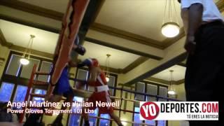 Angel Martínez vs Julian Newell 101 Lbs Power Gloves Tournament