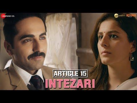 Intezari Lyrics in English & Hindi – Article 15 (2019)