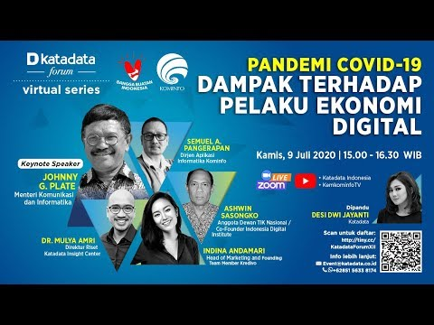 "Katadata Forum Virtual Series ""Dampak Pandemi Covid-19 terhadap Pelaku Ekonomi Digital"""
