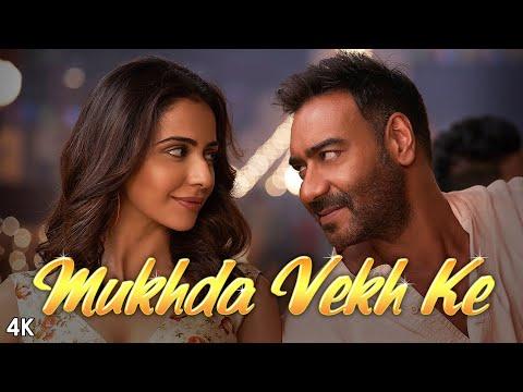 Mukhda Vekh Ke Song lyrics De De Pyaar De 2019