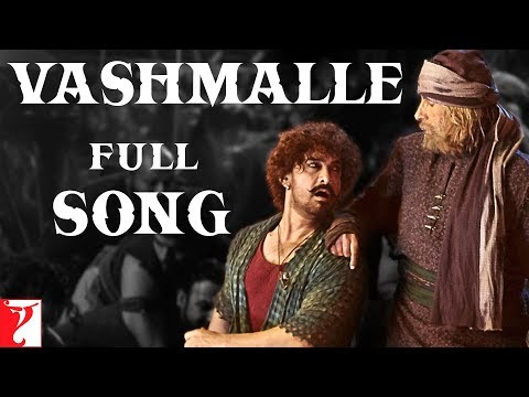 Vashmalle Song Lyrics Thugs Of Hindostan 2018