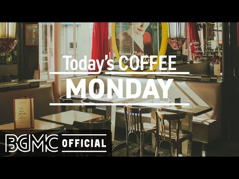 MONDAY MORNING JAZZ: Good Mood February Jazz - Morning Jazz Cafe Music & Bossa Nova