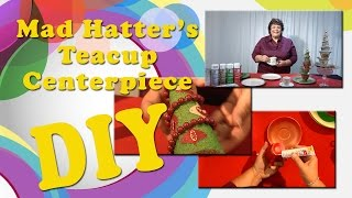 All-Star Designers Holiday Series: Mad Hatter's Teacup Centerpiece