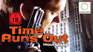 Time Runs Out - Hourglass (Thriller | deutsch)