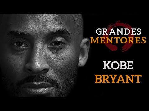 La Mentalidad de un Ganador    Kobe Bryant - Grandes Mentores