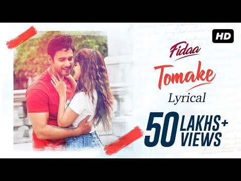 TOMAKE (তোমাকে) SONG LYRICS – Fidaa | Yash – Sanjana – Arindom – Nikita Gandhi
