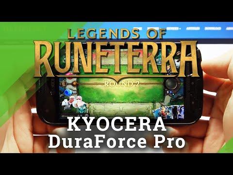 Discover Performance of Kyocera DuraForce Pro - Legends of Runeterra Gameplay
