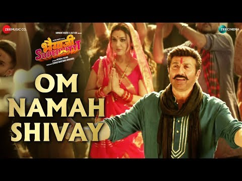 Om Namah Shivay Song Lyrics Bhaiaji Superhit 2018
