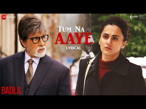 Tum Na Aaye Lyrics – Badla | KK