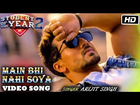 Main Bhi Nahin Soya Song Lyrics Student Of The Year 2|2019