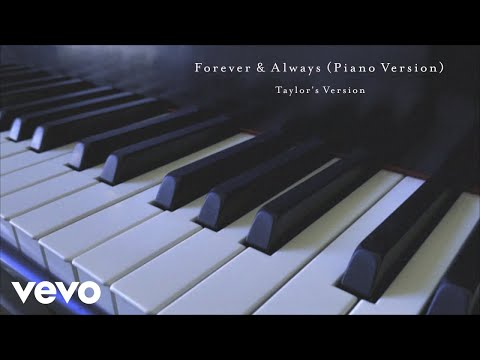 Taylor Swift - Forever & Always (Piano Version) (Taylor's Version) (Lyric Video)