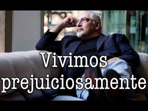 Jorge Bucay - Vivimos prejuiciosamente