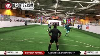 La Bamba vs. Deportivo El 17 Chitown Futbol Final del Jueves