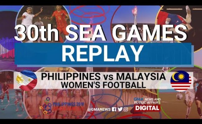 Sea Games 2019 Philippines Vs Malaysia Women S Football