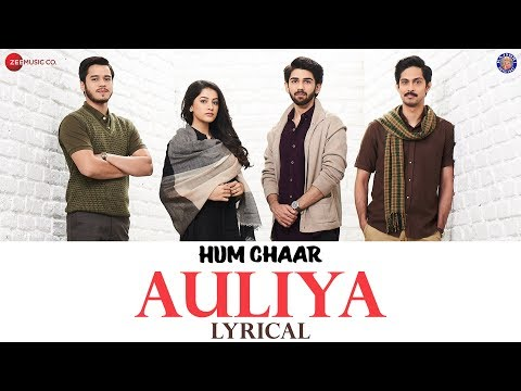 Hum Chaar: Auliya Song Lyrics – Atif Aslam  2019