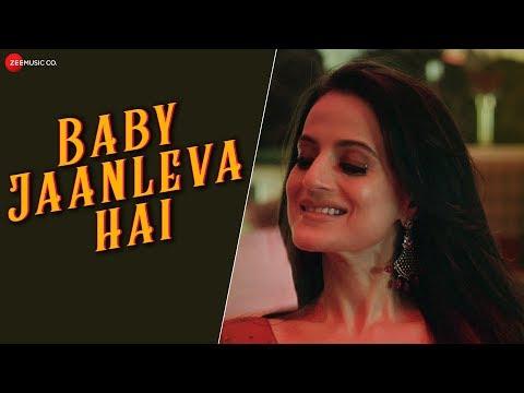 Baby Jaanleva Hai Song Lyrics-Bhaiaji Superhit 2018
